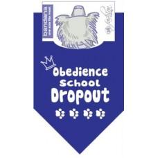 Obedience School Dropout Dog Bandana