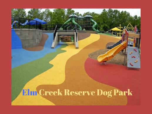 Elm Creek Reserve Dog Park